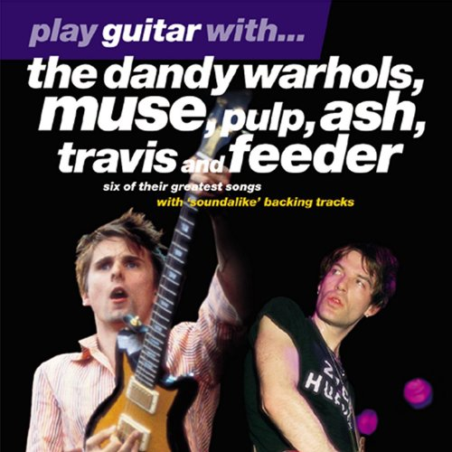 Play Guitar With...The Dandy Wahols, Muse, Pul, Ash, Travis and Feeder - Root Feeder