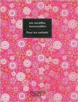 Recettes inavouables pour les enfants de Seymourina Cruse,Steven Ware,Rina Nurra (Illustrations) ( 4 avril 2012 )