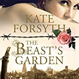 Front cover for the book The Beast's Garden by Kate Forsyth