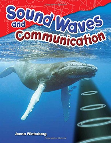 Sound Waves and Communication (Physical Science)