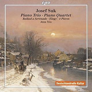 Piano Trio; Piano Quartet; Elegy