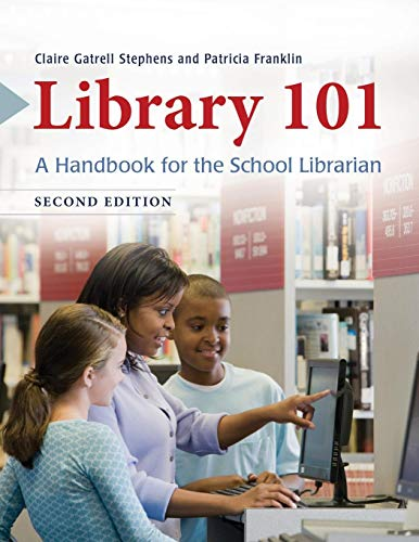 Library 101: A Handbook for the School Librarian