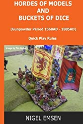 Hordes of Models and Buckets of Dice: Gunpowder Period