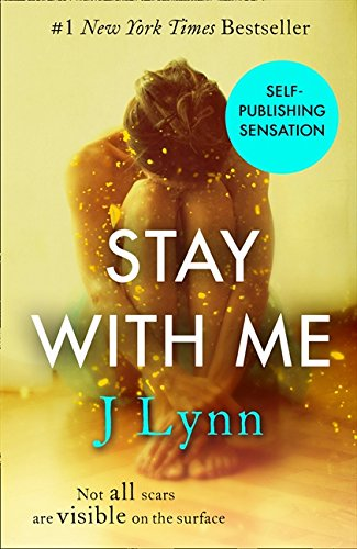 Stay With Me (Wait For You, Book 3) por J. Lynn