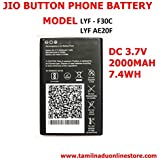JIO 4g Button Phone Battery Compatible Battery Suitable For Jio LYF - F30C BUTTON TYPE MOBILE(Only BatteryOnly) Suitable For LYF AE20F 3.7V/2000mAh Battery Also For LYF F30C JIO Battery BUTTON TYPE MOBILE