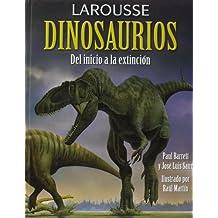 Larousse de los Dinosaurios (Larousse - Infantil / Juvenil - Castellano - A Partir De 8 Años)