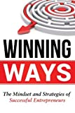 Winning Ways: Insider Secrets for Business Success by Ken Sherman (2015-08-24)