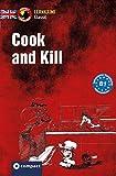 Cook and Kill: Lernkrimi Classic Englisch B1 (Compact Lernkrimi Classic)