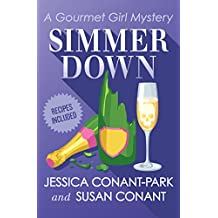Simmer Down (The Gourmet Girl Mysteries)