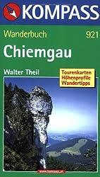 Chiemgauer Alpen: Wanderführer mit 50 Touren mit Höhenprofilen und Routenkarten