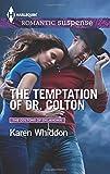The Temptation of Dr. Colton (Harlequin Romantic Suspense)