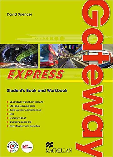 Gateway express. Student book-Workbook-The best. Per le Scuole superiori. Con CD Audio formato MP3. Con e-book. Con espansione online