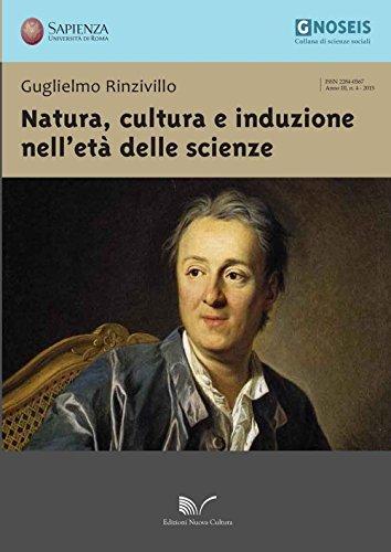 Natura, cultura e induzione nell'et delle scienze