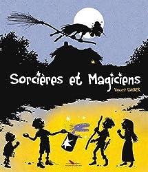 Sorcières et magiciens