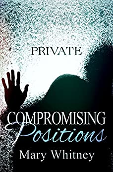 Compromising Positions by [Whitney, Mary]