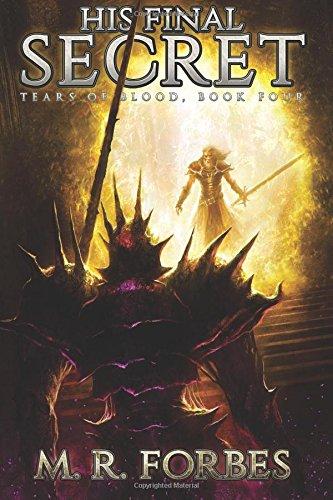 His Final Secret: Volume 4 (Tears of Blood)