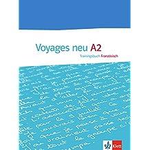 Voyages neu A2: Trainingsbuch