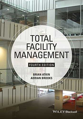 Total Facility Management por Brian Atkin, Adrian Brooks