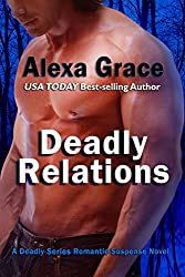 Deadly Relations: Book Three of the Deadly Series (English Edition)