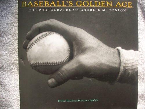 Baseball's Golden Age: The Photographs of Charles M. Conlon -