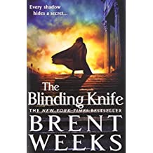 The Blinding Knife (Lightbringer) by Brent Weeks (2013-08-27)
