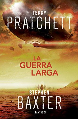 La Guerra Larga (La Tierra Larga 2) por Terry Pratchett