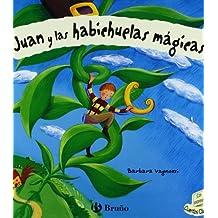 Juan y las habichuelas mágicas (Castellano - Bruño - Cuentos Clásicos)