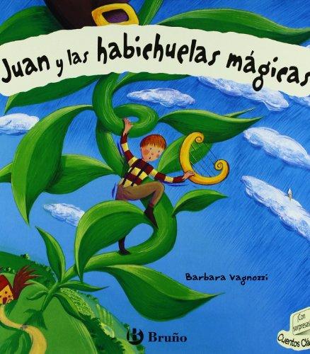 Juan y las habichuelas mágicas (Castellano - Bruño - Cuentos Clásicos) por Barbara Vagnozzi