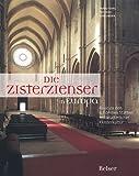 Die Zisterzienser in Europa: Reise zu den schönsten Stätten mittelalterlicher Klosterkultur - Franz K von Linden