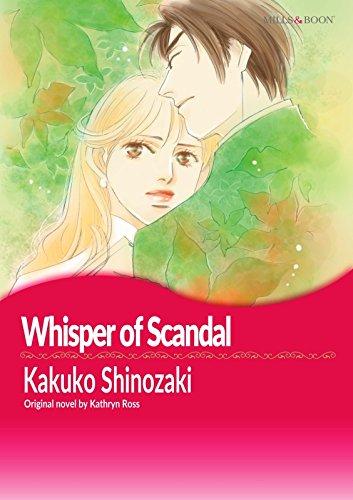 WHISPER OF SCANDAL (Mills & Boon comics)