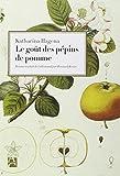 vignette de 'Le goût des pépins de pomme (Katharina Hagena)'