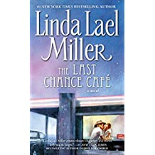 Last Chance Cafe: A Novel