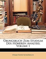 Bungsbuch Zum Studium Der Hheren Analysis, Volume 1