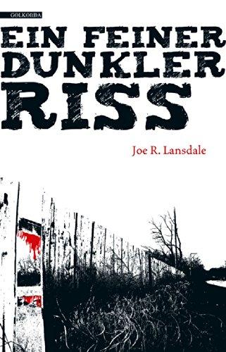 Buchseite und Rezensionen zu 'Ein feiner dunkler Riss' von Joe R. Lansdale