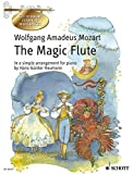 The Magic Flute: A German Comic Opera in two acts. KV 620. Klavier. (Get to Know Classical Masterpieces)