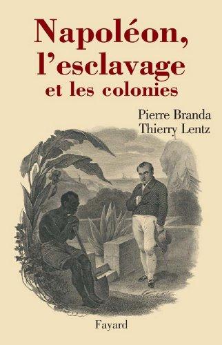 Napoléon, l'esclavage et les coloni...