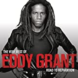 The Very Best Of Eddy Grant: Road to Reparation -