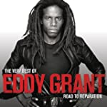 The Very Best Of Eddy Grant: Road to...