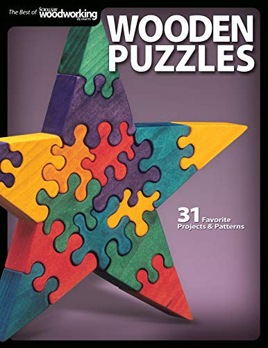 Wooden Puzzles: 31 Favorite Projects and Patterns (Scroll Saw Woodworking & Crafts Book)