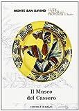 Museo Del Cassero Di Monte S. Savin [Italia] [DVD]