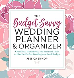 The Budget Savvy Wedding Planner Organizer Checklists