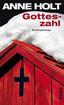 Gotteszahl: Kriminalroman (Yngvar-Stubø-Reihe 4) von [Holt, Anne]