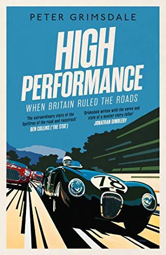 High Performance: When Britain Ruled the Roads - Jahrhunderts Formel