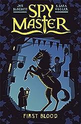 First Blood: Book 1 (Spy Master)