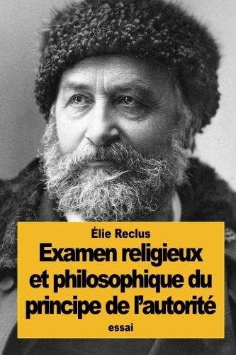 Examen religieux et philosophique du principe de l'autorité