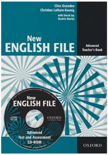 New English File Advanced. Teachers Pack (New English File Second Edition)
