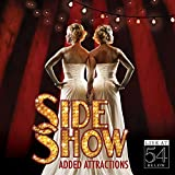Side Show:Added Attractions