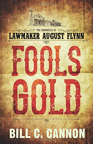 Fools Gold (The Chronicles of Lawmaker August Flynn)