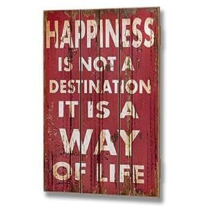 """Plaque façon planche de bois """"Happiness Is Not A Destination"""""""
