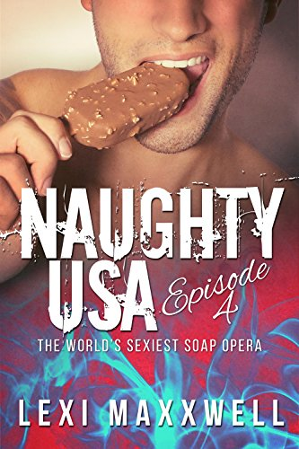 naughty-usa-episode-4-the-worlds-sexiest-soap-opera-english-edition